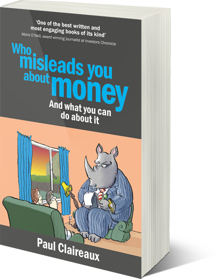 Who really misleads you about YOUR money?