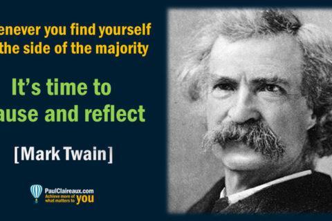 Twain. Pause and Reflect.