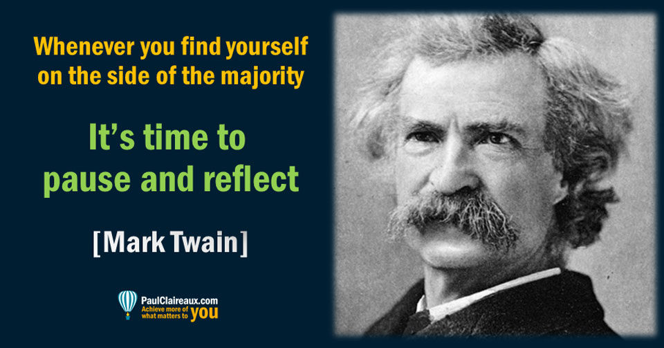 Twain. Pause and Reflect.