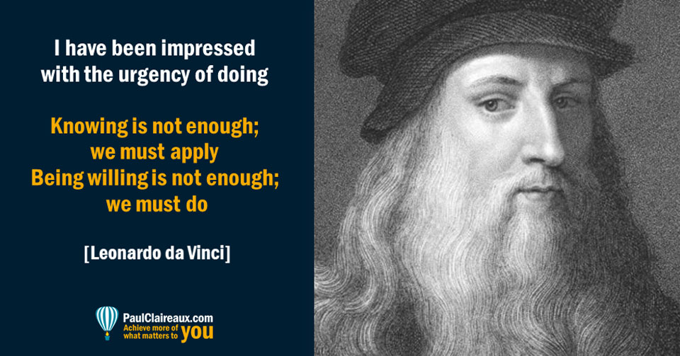 Urgency of doing Leonardo Da Vinci