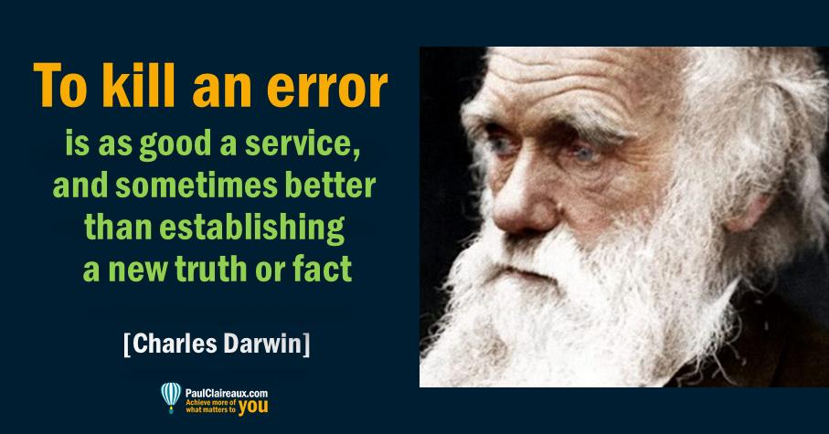 Darwin. To kill an error