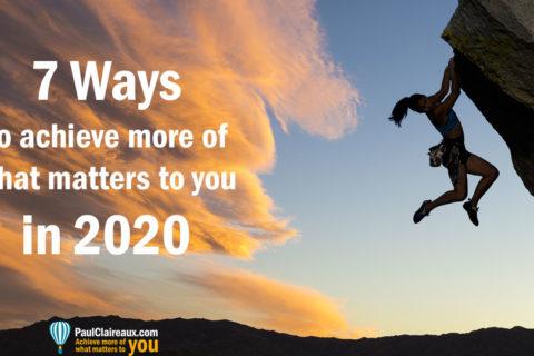 7 ways to achieve more