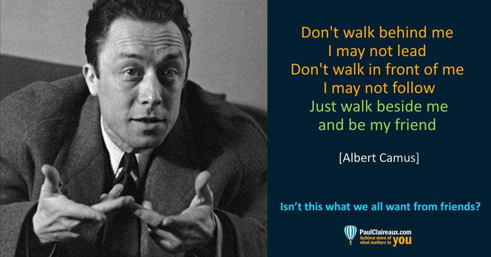 Walk beside me. Camus. Paul Claireaux