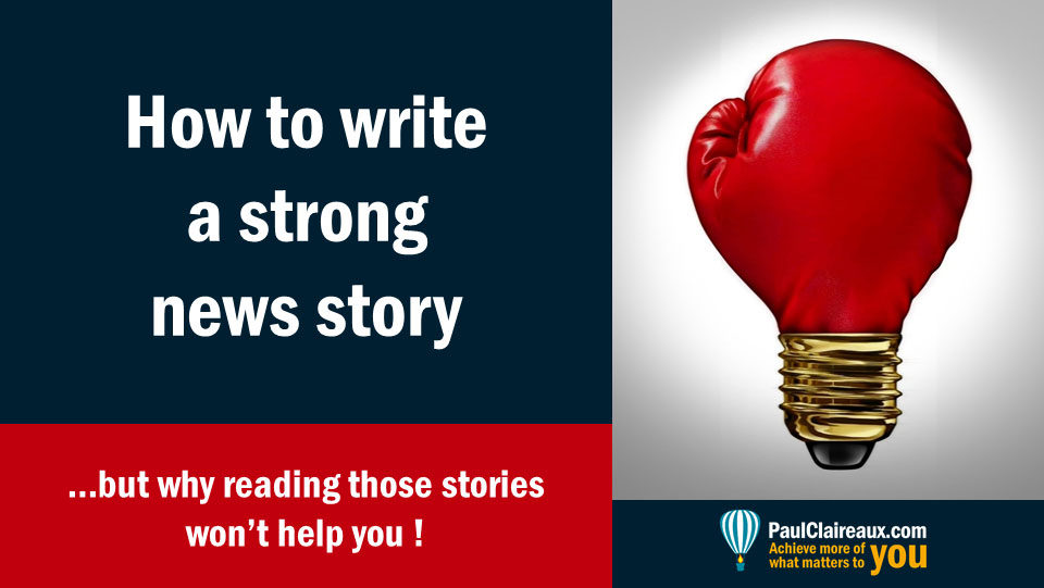 How to write a strong news story
