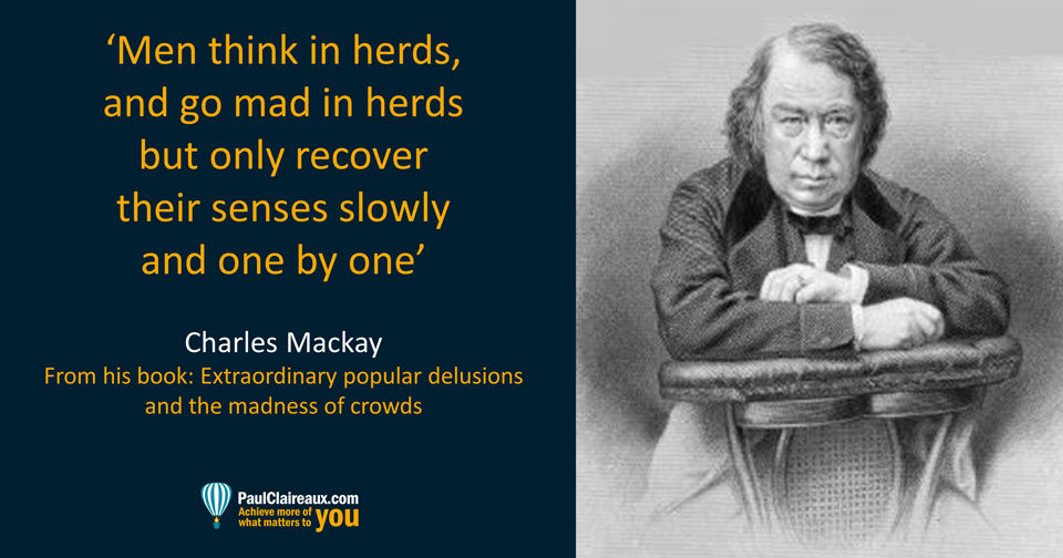 Charles Mackay. Mad in herds