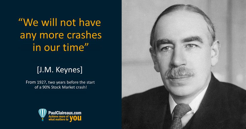 Keynes. No more crashes