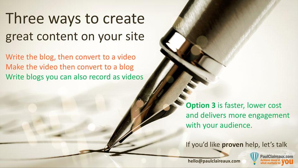 Three ways to create content