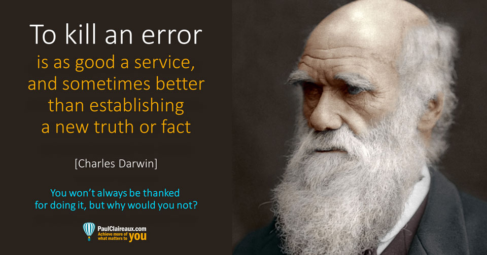 Darwin. To kill an error