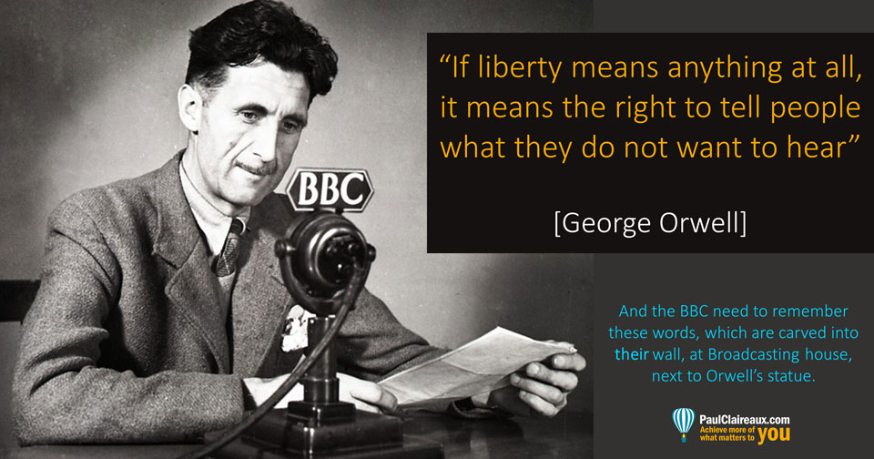 Orwell. If liberty means anything