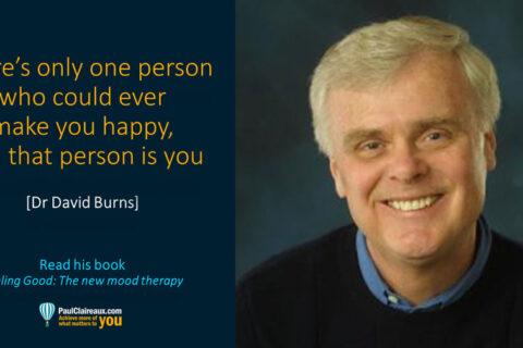 David Burns. One person make you happy. Paul Claireaux