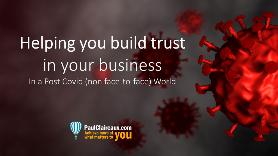 build trust post covid. Paul Claireaux