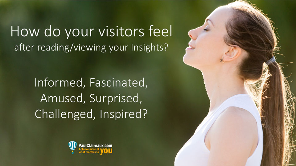 How do your visitors feel. Paul Claireaux