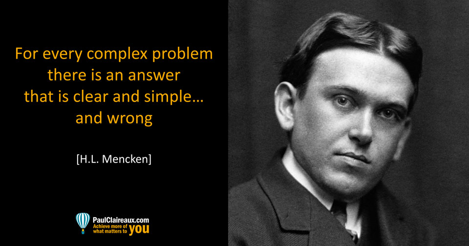 Mencken. Clear Simple and Wrong. Clean. Paul Claireaux