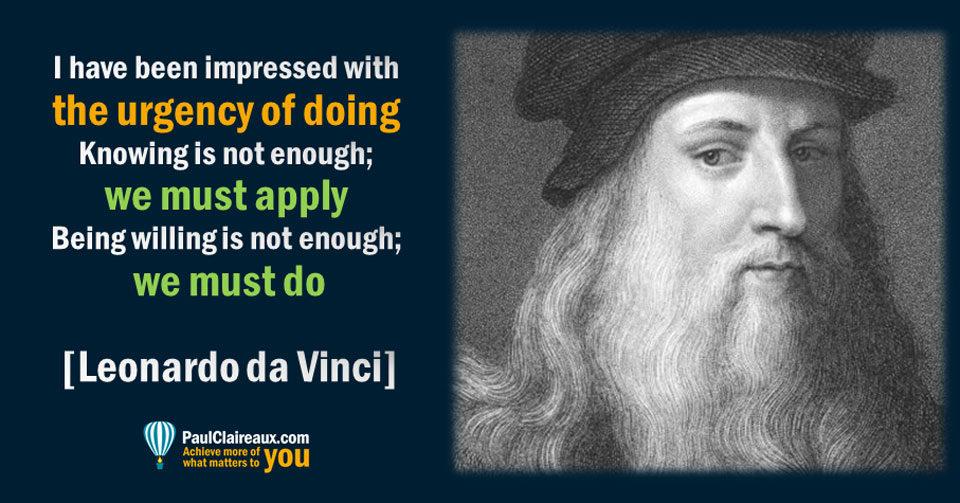 Urgency of doing. DaVinci