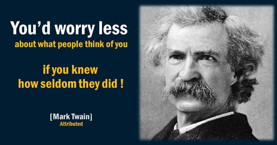 Twain, worry less
