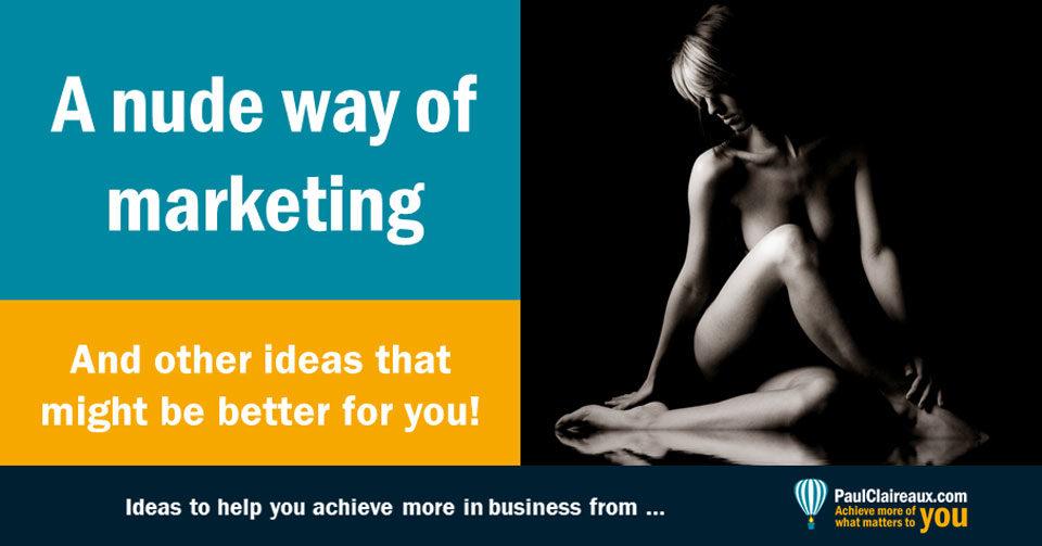 Nude way of marketing