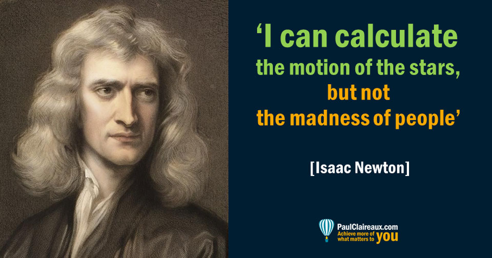 Newton, the madness of people