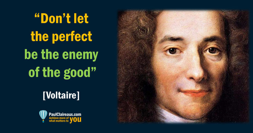 Voltaire Perfect enemy of good